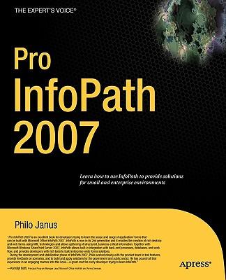 Pro Infopath 2007 By Janus, Philo
